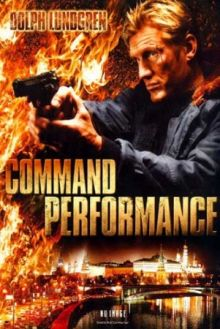 Опасная гастроль / Command Performance (2009) DVDRip 700