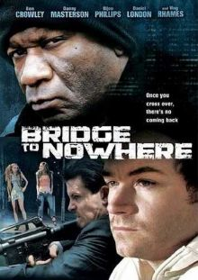 Мост в никуда / The Bridge to Nowhere (2009) HDRip